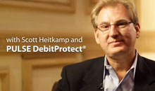 Scott Heitkamp and PULSE DebitProtect